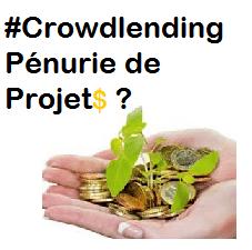 CrowdLending : Vers une pénurie de projets?