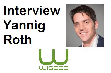Interview de Yannig Roth – Directeur Marketing WISEED