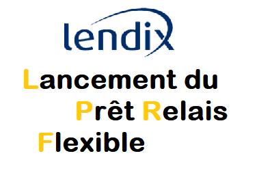 Lendix Prêt Relais Flexible