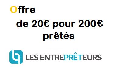 20€ offerts via l'offre parrain LES ENTREPRÊTEURS