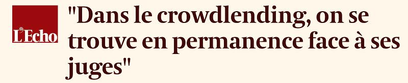 Le CrowdLending Face à ses juges