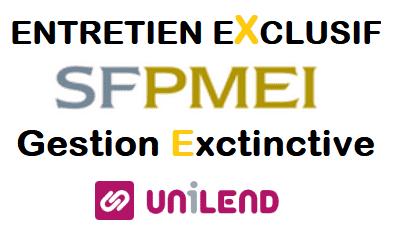Gestion Exctinctive d'UNILEND : La SFPMEI prête à assurer ses responsabilités