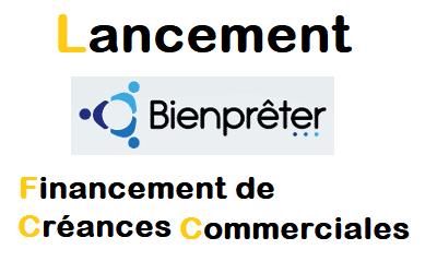 Lancement de bienpreter.com – Financement de créances commerciales