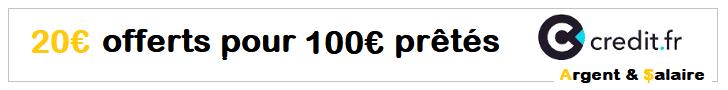 Bonus 20€ pour 100€ prêté sur Credit.fr