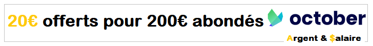 Bonus 20€ pour 200€ prêté sur October