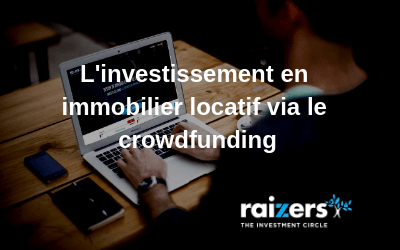 L'investissement immobilier locatif via le crowdfunding