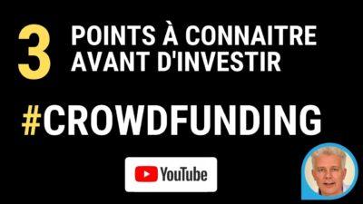 3 points à connaitre avant d'investir crowdfunding