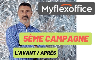 MyFlexOffice – 5ème campagne de Financement Participatif – L'Avant / Après