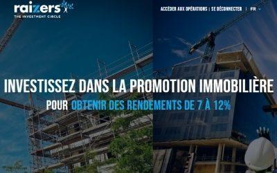 Avis RAIZERS – Placement immobilier – Taux moyen de 9,86%