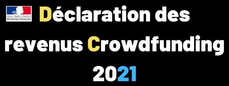 Déclaration impôts sur le revenu Crowdfunding